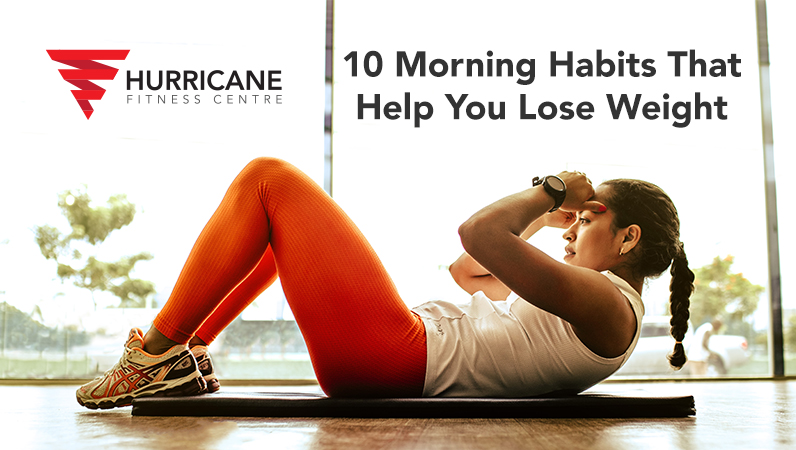 10 Morning habits that help you lose weight